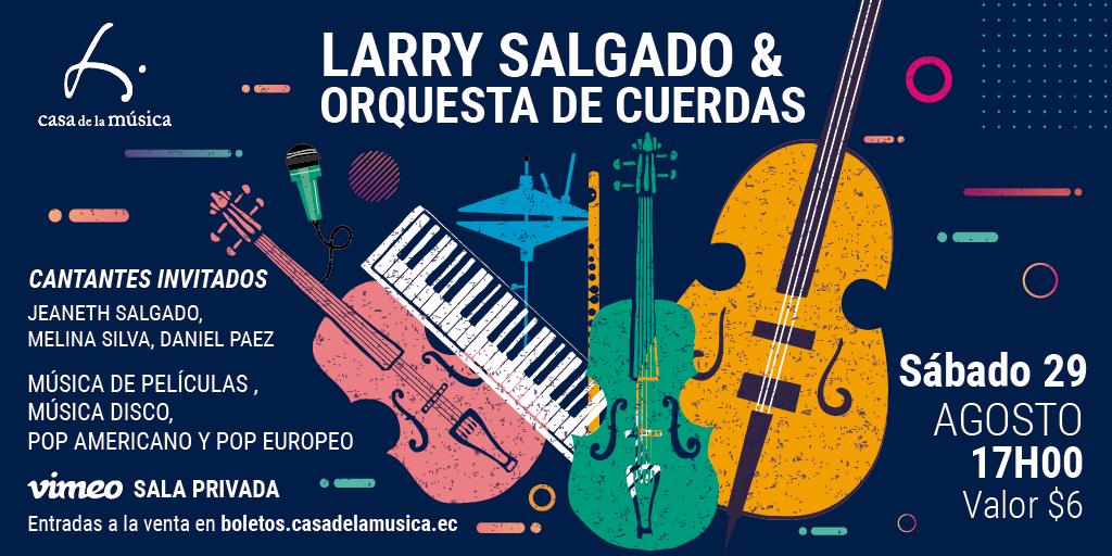 LARRY Y ORQUESTA DE CUERDAS